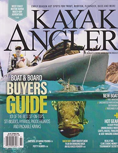 Kayak Magazine (Kayak Angler Magazine Spring 2018)
