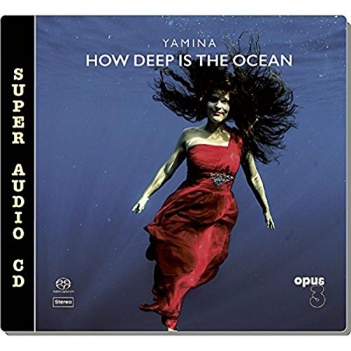 SACD : Yamina - How Deep Us The Ocean (Hybrid SACD)