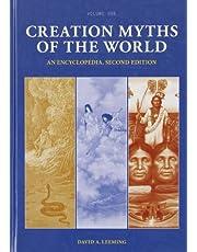 Creation Myths of the World: An Encyclopedia, Second Edition