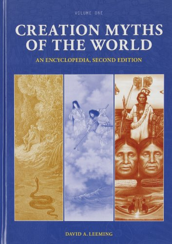 Creation Myths of the World [2 volumes]: An Encyclopedia, 2nd Edition