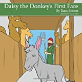 Daisy the Donkey's First Fare, Russ Brown, 1456773232