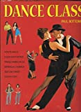 img - for Dance Class by Paul Bottomer (2006-05-04) book / textbook / text book