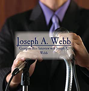 Georgene Rice Interview with Joseph A. Webb