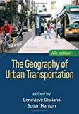 img - for The Geography of Urban Transportation, Fourth Edition book / textbook / text book
