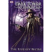 Dark Tower: The Gunslinger, Vol. 1 - The Journey Begins (Graphic Novel)