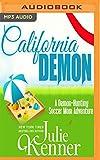 California Demon (Demon-Hunting Soccer Mom)