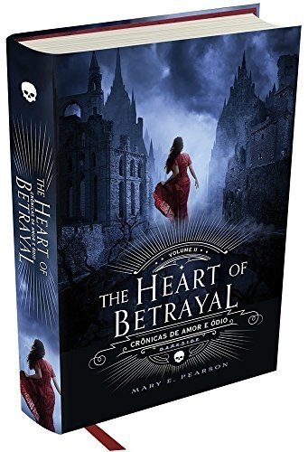 The Heart of Betrayal - Crônicas de Amor e Ódio, Volume 2