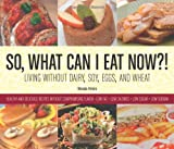 So, What Can I Eat Now?!, Rhonda Peters, 0615285937