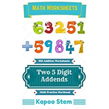 500 Addition Worksheets with Two 5-Digit Addends: Math Practice Workbook (500 Days Math Addition Series)