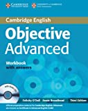 Objective Advanced Workbook with Answers with Audio CD, Felicity O'Dell and Annie Broadhead, 052118178X