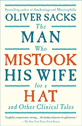 amazon the man who mistook his wife for a hat oliver sacks