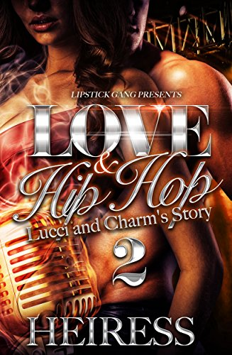 Love and Hip Hop 2: Lucci and Charm's Story