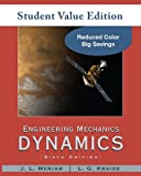 Engineering Mechanics: Dynamics, Student Value Edition