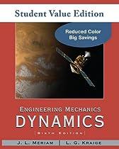 Engineering Mechanics: Dynamics, Student Value Edition