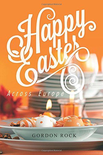 Happy Easter: Across Europe (Candy Treat Ideas)