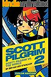 Scott Pilgrim Vol. 2 (of 6): Scott Pilgrim vs. the World - Color Edition