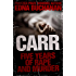 Carr: Five Years of Rape and Murder