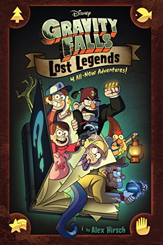 (Gravity Falls:  Lost Legends: 4 All-New Adventures!)
