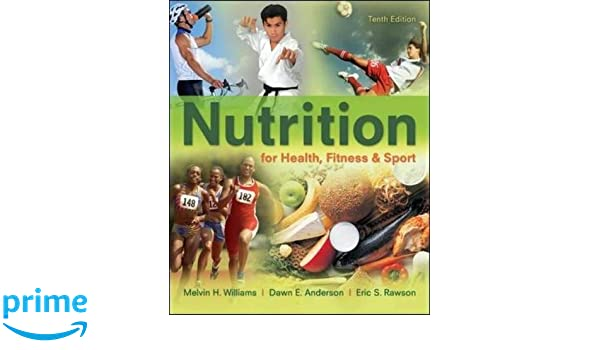 Nutrition for Health, Fitness & Sport: Amazon.es: Melvin Williams, Dawn Anderson, Eric Rawson: Libros en idiomas extranjeros