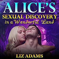 Alice's Sexual Discovery in a Wonderful Land