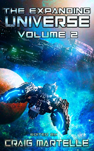 The Expanding Universe: An Exploration of the Science Fiction Genre (Science Fiction Anthology Book 2) by [Martelle, Craig, Paul, T S, Cooper, M. D., Drake, Taki, DuBoff, Amy, Schmitz, S.M., McLaughlin, Kevin O., Green, J.J., Locke, Carysa, Hendricks, J.L., Lawson, HJ, Starling, E.R, Maguire, Samantha , James Osiris Baldwin, Furse, Dale , Ryan, TJ , Cherubino, P. Joseph, Bruns, David , Walton, Brian J., Patterson, Bill , Hutchison, Barry J. , Leonelle, Monica , Avera, Drew A. ]