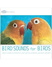 Bird Sounds for Birds: Nature Sounds to Entertain Your Parrot, Cockatoo, Parakeet and More (Relaxing Sounds of Nature for Pet Birds)