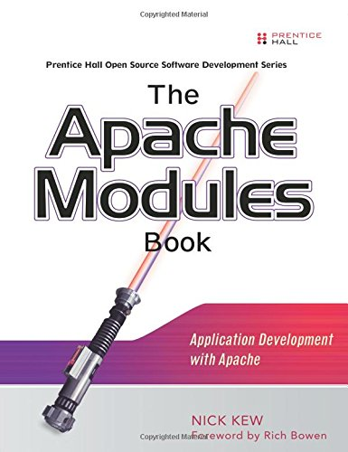 The Apache Modules Book: Application Development with Apache