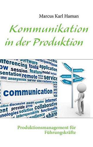 kommunikation-in-der-produktion-produktionsmanagement-fr-fhrungskrfte