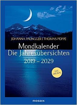 Mondkalender - Die Jahresübersichten 2019-2029 por Thomas Poppe