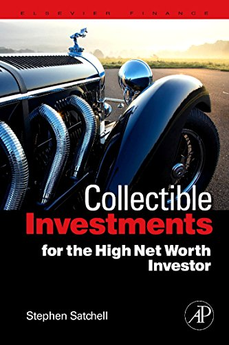 Collectible Investments for the High Net Worth Investor (Quantitative Finance)