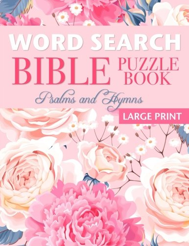 Word Search Bible Puzzle Book: Psalms and Hymns (Large Print) cover