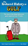 The Reduced History of Golf