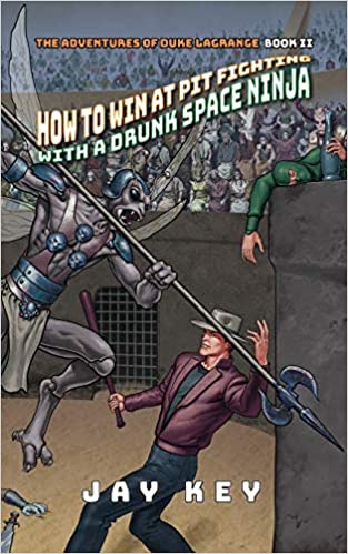 Amazon.com: How to Win at Pit Fighting with a Drunk Space ...
