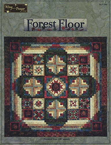 Wing and a Prayer Design- Forest Floor Quilt Pattern WP180