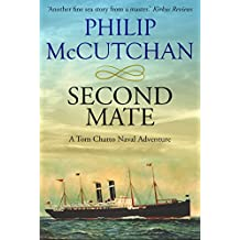 Second Mate (Tom Chatto Naval Adventures Book 2)