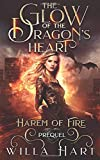 The Glow of the Dragon's Heart: A Reverse Harem Paranormal Fantasy Romance Prequel (Harem of Fire)