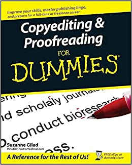 Buy copyediting and proofreading for dummies for dummies series buy copyediting and proofreading for dummies for dummies series book online at low prices in india copyediting and proofreading for dummies for dummies fandeluxe Images