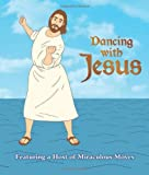 Dancing with Jesus, Sam Stall, 0762444142