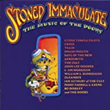 Stoned Immaculate: Music of the Doors