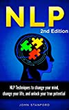 img - for NLP NEURO LINGUISTIC PROGRAMMING: NLP Techniques (FREE Life Mastery Toolkit Included! ) (NLP books, NLP techniques, NLP for beginners, NLP neuro linguistic programming, NLP) book / textbook / text book