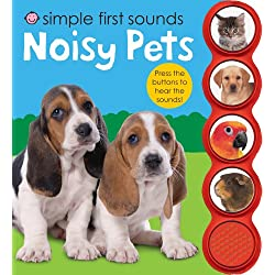 Simple First Sounds Noisy Pets (Simple Sounds)
