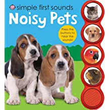 Simple First Sounds Noisy Pets