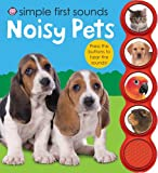 Simple First Sounds Noisy Pets, Roger Priddy, 031251381X