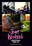 Teamwechsel: Grover Beach Team 1 & 2