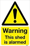 Warning This shed is alarmed sticker...