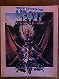The Art of Heavy Metal : Animation for the Eighties, Macek, Carl, 0918432383
