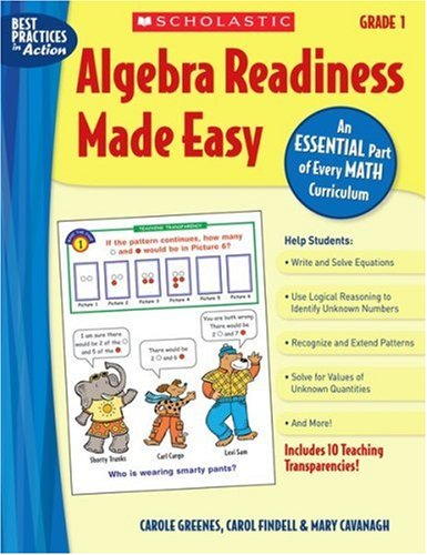 Download Algebra Readiness Made Easy: Grade 1: An Essential Part of Every Math Curriculum (Best Practices in Action) pdf epub