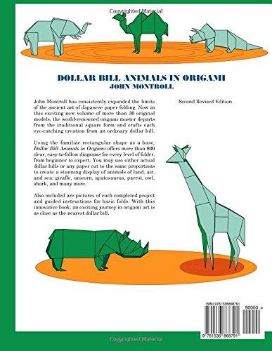 Dollar Bill Animals In Origami Second Revised Edition John