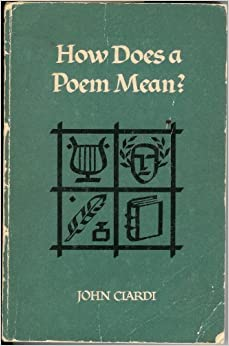 Book How Does a Poem Mean?: Part three of An Introduction to literature, by Herbert Barrows, Hubert Heffner, John Ciardi, and Wallace Douglas