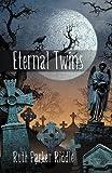 Eternal Twins, Ruth Parker Riddle, 1469732440